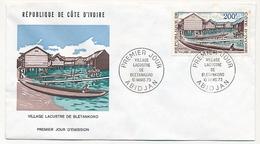 Côte D'Ivoire => Enveloppe FDC - 200f Village Lacustre De Bletankoro - ABIDJAN - 10 Mars 1973 - Ivory Coast (1960-...)