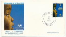 Côte D'Ivoire => Enveloppe FDC - 65f 10ème Anniversaire Du Village SOS De Côte D'Ivoire - ABIDJAN - 17 Mai 1979 - Ivory Coast (1960-...)