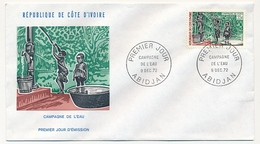Côte D'Ivoire => Enveloppe FDC - 35f Campagne De L'eau - ABIDJAN - 9 Décembre 1972 - Ivory Coast (1960-...)