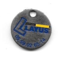 Jeton De Caddie  Ville, Automobile  Garage  LAYUS  Verso  POSE  G P L  IMPORTATION  Bd  CAMI-SALIE  PAU ( 64 ) - Jetons De Caddies
