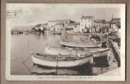 CPA 83 - LE BRUSC-SUR-MER - Un Coin Du Port - TB PLAN Bâteaux + Place Centre Village + DAGUIN SIX-FOURS Verso - Autres Communes