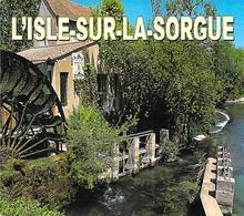 84 - L'Isle Sur La Sorgue - Vue Sur Un Vieux Moulin - L'Isle Sur Sorgue