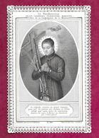 IMAGE PIEUSE/ CANIVET / DENTELLE..édit. Pannier PL 840.. Le Bienheureux JEAN-GABRIEL PEYBOYRE.. MARTYR..2 Scans - Images Religieuses