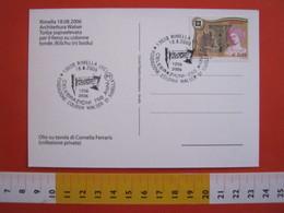 A.15 ITALIA ANNULLO 2006 RIMELLA VERCELLI VALSESIA 750 ANNI COLONIA WALSER 1256 ETNIA CULTURA CULLA ARTIGIANATO LEGNO - Culture