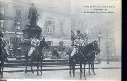 Guerre 14-18 Personnalites Entree Du Marechal Foch A Metz, Devant Fabert - Guerre 1914-18