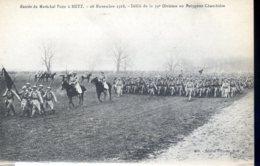 Guerre 14-18 Personnalites Marechal Foch A Metz, Defile De La 39e Division Au Polygone Chambiere - Guerre 1914-18