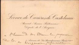 Léonce De Curières De Castelnau. (1845 / 1909) Député De L'Aveyron.(1902 / 1909) - Tarjetas De Visita