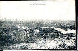 Guerre 14-18 Vie Au Front En Reconnaissance - Guerre 1914-18