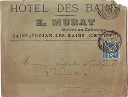 LETTRE ST TROJAN OLERON 1899 HOTEL DES BAINS MURAT PUBLICITE - Marcophilie (Lettres)