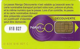 CARTE A PUCE CHIP CARD TRANSPORT NAVIGO DÉCOUVERTE AUTRE PUCE STIF RATP PARIS 75 SEINE + SUPPORT PAPIER NOMINATIVE - Autres