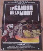 AFFICHE CINEMA ORIGINALE FILM LE CAMION DE LA MORT COKLISS BECK McENROE TB DESSIN 1982 TBE AVORIAZ - Posters