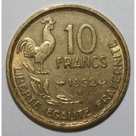 GADOURY 812 - 10 FRANCS 1952 B TYPE GUIRAUD - TTB - KM 915.2 - - France