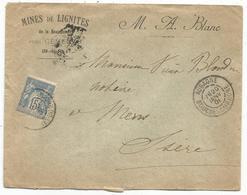 SAGE 15C TYPE A AUBAGNE BOUCHES DU RHONE 1901 LETTRE ENTETE MINES DE LIGNITES PRES GEMENOS - Marcophilie (Lettres)