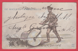 CPA-BUKOVINE  - Le Rouleau Compresseur -  La Déroute Russe- Illustration - écrite En 1917 **2 SCAN- - Guerre 1914-18