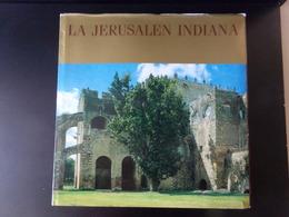 La Jerusalen Indiana , éditions Mario De La Torre, 1992, 228 Pages ( En  Espagnol Et En  Anglais ) - Geschichte