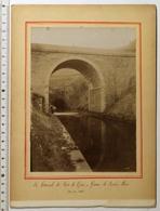 PHOTO XIXe 19e Siècle 12X17 Cm, TARTARAS (Loire), Canal De RIVE-DE-GIER à GIVORS, Le Rocher Percé, Tunnel, 1899 - Anciennes (Av. 1900)