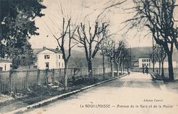 LA BOUILLADISSE - AVENUE DE LA GARE ET LA MAIRIE - La Bouilladisse