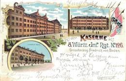 Gruß Aus Der Kaserne Des Württembergischen Infantrie Reginent Nr. 126, Strasbourg, Grossherzog Friedrich Von Baden 1898 - Strasbourg