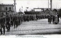 (138) CPA  Marseille  Les Troupes  Russes A Marseille   1916  (Bon Etat) - Marseille