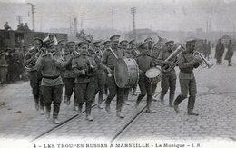 (138) CPA  Marseille  Les Troupes  Russes A Marseille  La Musique  (Bon Etat) - Altri