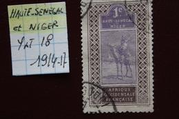 HAUT-SENEGAL ET NIGER(Afrique Occidentale Française) 1914-17 Y ET T NO 18 OBLITERE.. - Opper-Senegal En Niger (1904-1921)