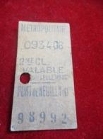 Ticket Ancien / Metropolitain/2émeClasse  / PONT De NEUILLY/ Valable Pour Ce Jour Seulement/ Vers 1920-1940   TCK1 - Metropolitana