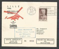 France - Aérophilatélie - Enveloppe 05/08/53 - Cachet 1ère Liaison Lille-Bruxelles Par Hélicoptère Sabena-Hélibus - Marcofilie (Brieven)