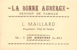 """LES MOUTIERS-en-RETZ - Carte De Visite De La Pension De Famille """"LA BONNE AUBERGE"""" - L. MAILLARD Propriétaire - Voir Des - Les Moutiers-en-Retz"""