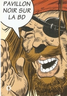 PAVILLON NOIR SUR LA BD . BREST . 2001 . Conception J.J. GUILLON . PIRATE . - Comicfiguren