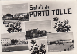 Saluti Da Porto Tolle - Rovigo