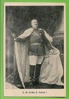 Monarquia Portuguesa - Rei D. Carlos I - King - Roi - Portugal - Familles Royales