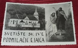 PODMILAČJE KRAJ JAJCA, SVETIŠTE SVETOG IVE - Bosnien-Herzegowina