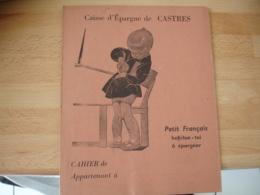 Caisse Epargne De Castres Petit Francais Habitue Toi A Epargner  Protege Cachier Cahiers - Omslagen Van Boeken