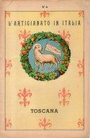 B 3082 - Artigianato, Toscana - Arts, Antiquity