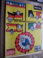 Le TOUR 64 Edité Par Le Miroir Des Sports / Supplement Au N° 1021 Du 1 Juin 1964 ( Voir Photos ) ! - Cyclisme