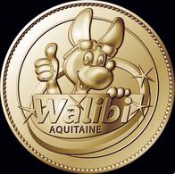 47 ROQUEFORT WALIBI AQUITAINE MÉDAILLE ARTHUS BERTRAND 2009 JETON TOURISTIQUE MEDALS TOKENS COINS MINI MÉDAILLE - Arthus Bertrand