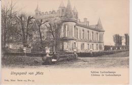 57 - WOIPPY - CHATEAU DE LADONCHAMPS - NELS SERIE 105 N° 55 - Francia