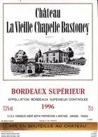 ETIQUETTES DE VIN. Château La Vieille CHAPELLE BASTONEY 1996.  (Bordeaux). Vignoble A. Bertin  75cl. ..C083 - Bordeaux