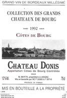 ETIQUETTES De Vins.  Château  DONIS  1992  (Côtes De Bourg).   M. Bertin  75cl. ..C511 - Bordeaux