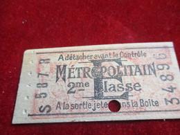 1 Ticket Ancien /Métropolitain/ A Détacher Avant Le Contrôle  /2éme Classe//vers 1920-1940  TCK22 - U-Bahn