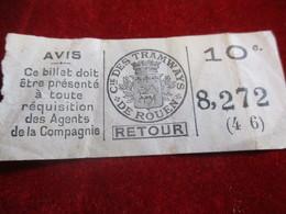 1 Ticket Ancien  Usagé  /TRAMWAYS  / ROUEN / Compagnie Des Tramways  /Vers 1920 - 1940  TCK24 - Tram