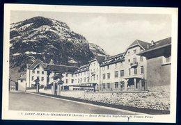 Cpa Du 73 Saint Jean De Maurienne école Primaire Supérieure De Jeunes Filles    DEC19-48 - Saint Jean De Maurienne