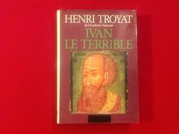 1982, IVAN LE TERRIBLE PAR HENRI TROYAT, ÉDITIONS FLAMMARION - History