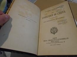 MILITARIA ARMEE : DE L'INFLUENCE DU CALCUL  DANS LA CONDUITE DES OPERATIONS MILITAIRES 1896 COMMANDANT CAMILLE COUSIN - Livres