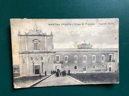MARTINA FRANCA ( TARANTO ) CHIESA S. FRANCESCO OSPEDALE CIVILE   1924 - Taranto