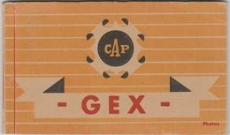 GEX  -  CARNET DE 10 CARTES POSTALE PHOTO -   Editeur : C.A.P. N°49 - 18 - 79 - 25 - 58 - 35 - 47 - 2 Sans N° - 2068 - Gex