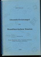 1999 Absenderfreistempel Der Skandinavischen Staaten, Franking Metermark Catalogue. Otto Gleixner (124 Pages) - Timbres