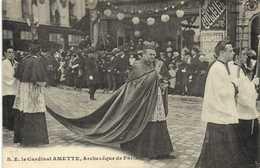 S E Le Cardinal AMETTE  Archeveque De Paris RV - France