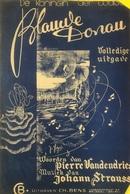 (144) Partituur - Partition - Blauwe Donau - De Koningin Der Walsen - Partitions Musicales Anciennes