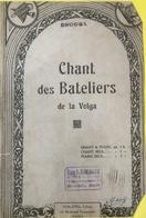 (146) Partituur - Partition - Chant Des Bateliers De La Volga - Partitions Musicales Anciennes